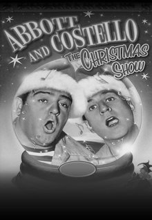 Abbott & Costello: The Christmas Show (Colorized)
