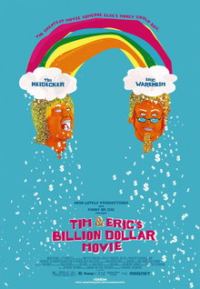Movie Trailers: Tim & Eric's Billion Dollar Movie