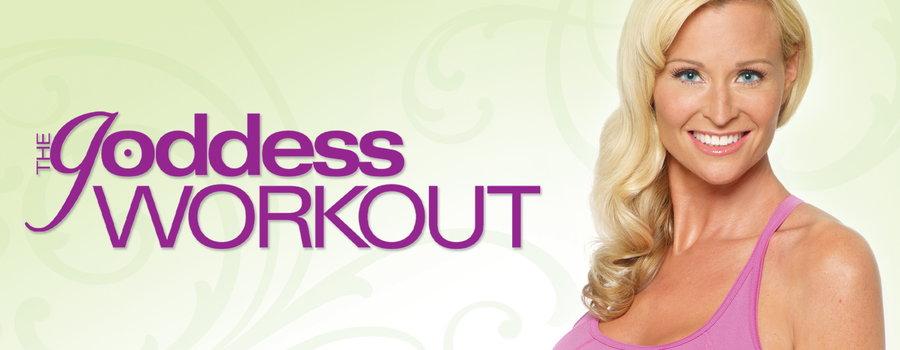 The Goddess Workout