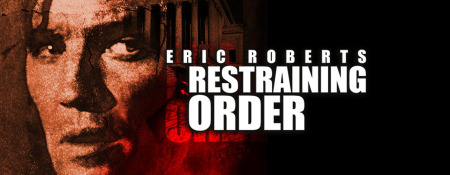 Restraining Order Full Movie