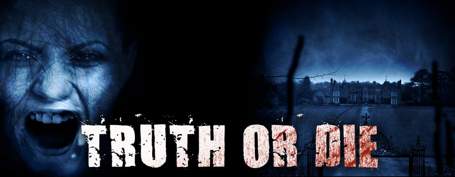 Truth or Die Full Movie