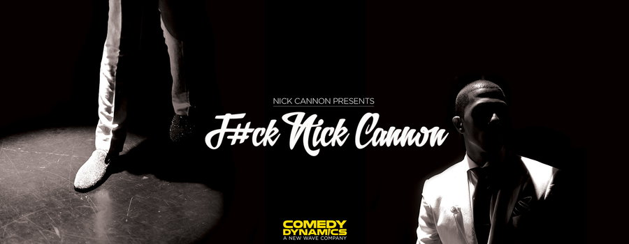 F#ck Nick Cannon