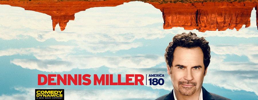 Dennis Miller: America 180°