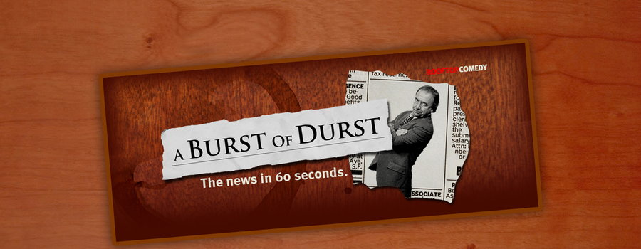 A Burst Of Durst