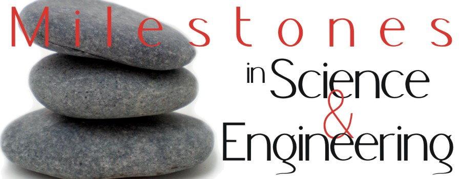 Milestones in Science & Engineering