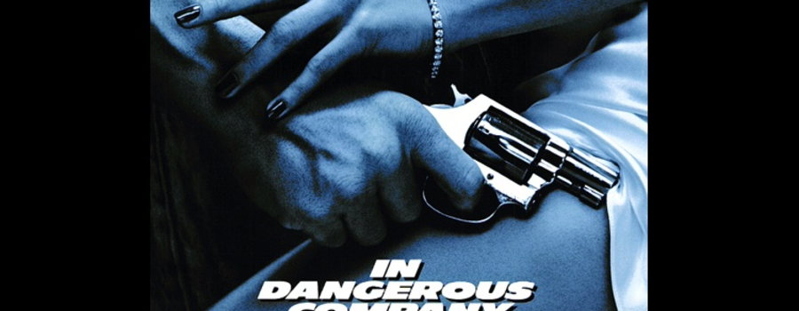 In Dangerous Company Full Movie