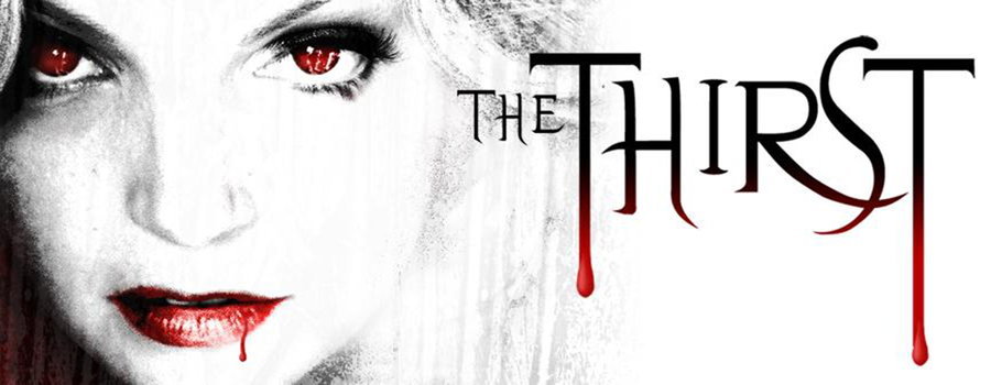 The Thirst Full Movie