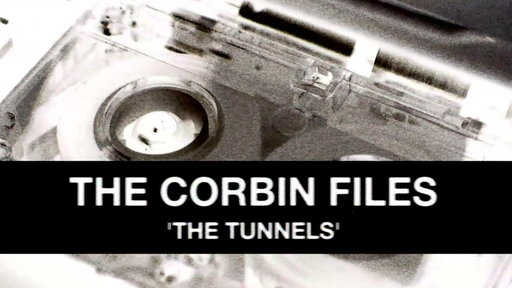 The Corbin Files: The Tunnels