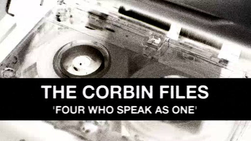 The Corbin Files: Four Who Speak As One