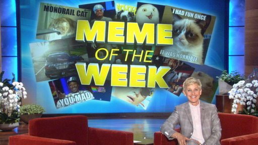 Ellen's Meme of the Week